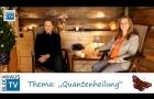 Quantenheilung in der therapeutischen Praxis